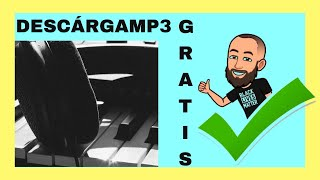 ✅ Dónde DESCARGAR 🎵 Música mp3 🎵 GRATIS