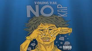 Young Val - No Kap (Official Audio)