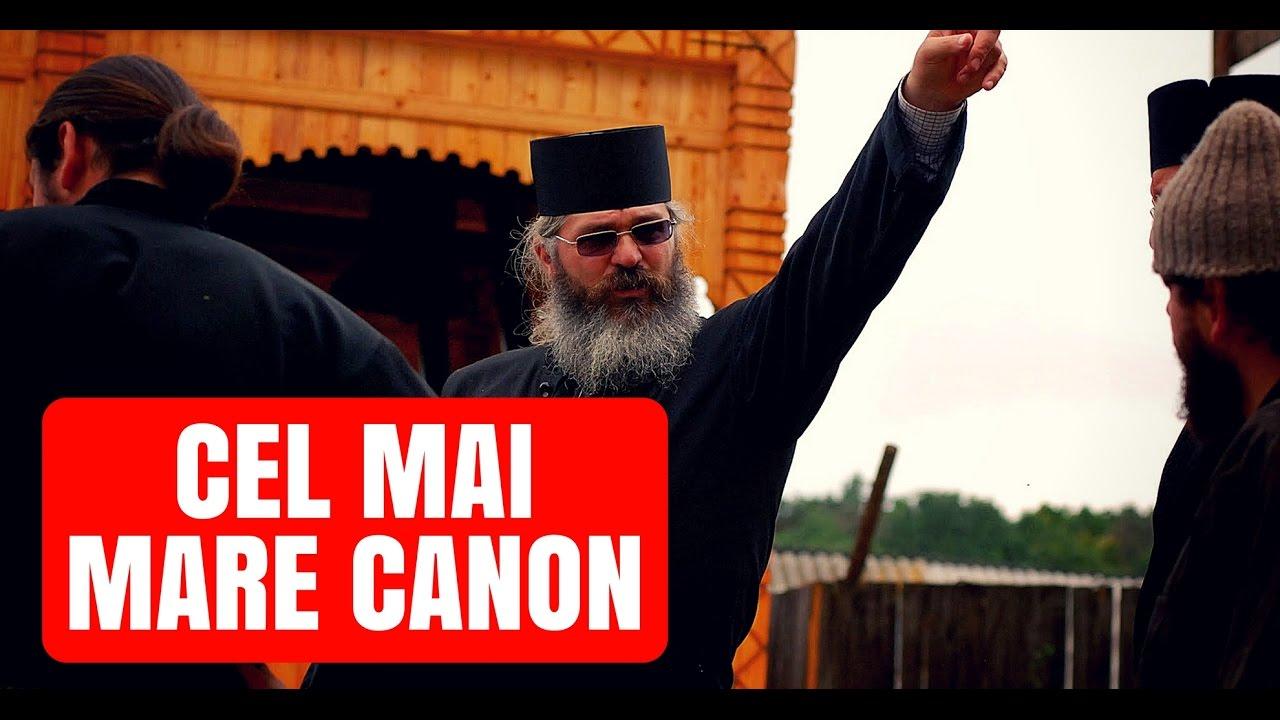 Cel mai mare Canon - Explicat - Parintele Calistrat