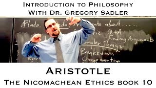 Intro to Philosophy: Aristotle, Nicomachean Ethics book 10