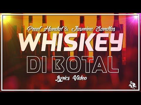 Whiskey Di Bottal | Lyrics | Preet Hundal & Jasmine Sandlas | Latest Punjabi Songs 2018 | Syco TM