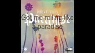 Cassie - Paradise ft. Wiz Khalifa (Lyrics)