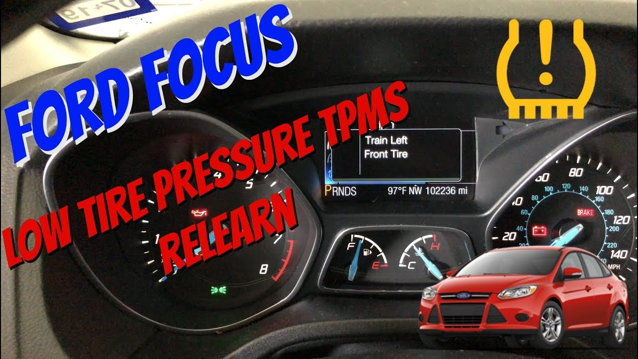 How to Train TPMS Tire Pressure Sensors on Ford Focus 2011-2016 MK3 Low  Tire Pressure Light
