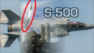 Russia's S-500: The Ultimate Weapon. Make The F-35 & F-22 Stealth Aircraft Obsolete !!!