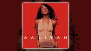 Aaliyah - We Need A Resolution [Audio HQ] HD