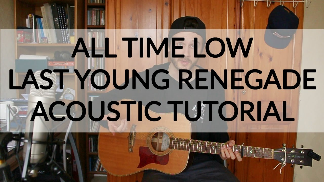 All time low last young renegade acoustic guitar tutorial all time low last young renegade acoustic guitar tutorial beginner chords hexwebz Images