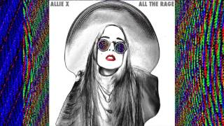 Allie X All The Rage Official Audio