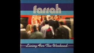 Watch Farrah Living For The Weekend video