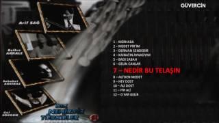 Belkıs Akkale - Nedir Bu Telaşın     © Güvercin Müzik Audio