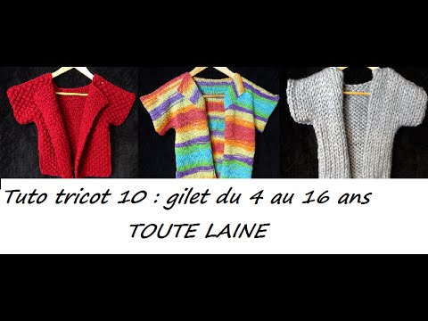tuto tricot 10 gilet enfant 4 16 ans toute laine d butant total youtube. Black Bedroom Furniture Sets. Home Design Ideas