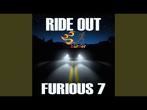 Ride Out (Workout Fitness Remix) (From The Fast & Furious 7 Movie Soundtrack)