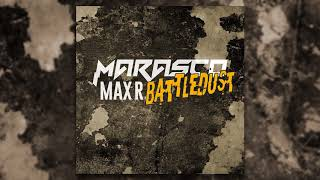 Marasco x Max R. - Battledust