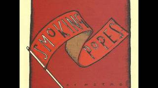 Smoking Popes-Gotta Know Right Now