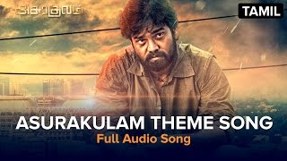 Asurakulam Theme Song | Full Audio Song