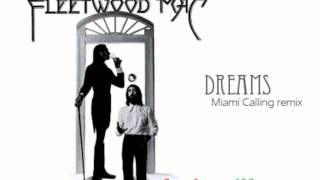 Deep Dish/Fleetwood Mac - Dreams (Miami Calling remix)