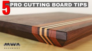 5 Pro Tips for Great Cutting Boards