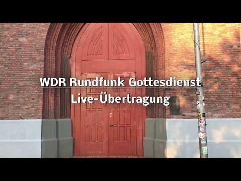 WDR Rundfunk Gottesdienst
