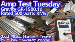 Amp Test Tuesday - Gravity 1500.1d Rated 500 watts RMS - Good Flea Market Power? (video 2)