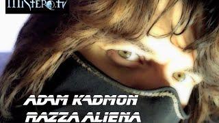 "Adam Kadmon ""Razza aliena"""
