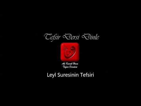Ali Küçük Leyl Suresi Tefsir Dersi Dinle / MP3 Ses