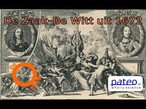 De zaak-De Witt uit 1672 (O-Show #09)