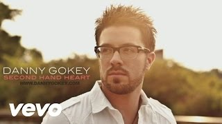 Danny Gokey – Second Hand Heart Video Thumbnail