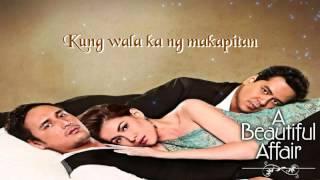 Wag Ka Nang Umiyak   Kz Tandingan A Beautiful Affair Theme With Lyrics