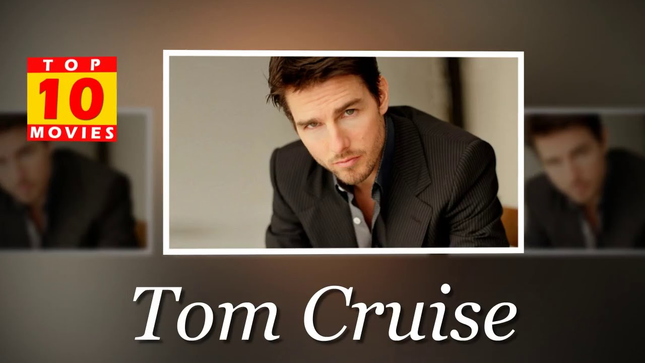 Tom Cruise Best Movies - Top 10 Movies List - YouTube