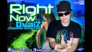DvaiZ - Right Now (prod. x V-Records) 2012