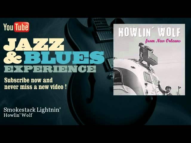 howlin-wolf-smokestack-lightnin-jazz-n-blues-experience