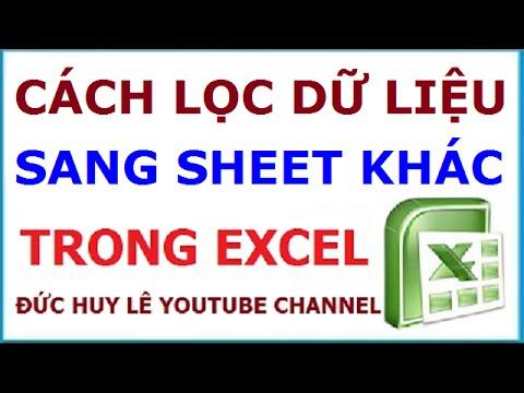 Cách lọc dữ liệu sang sheet khác trong Excel