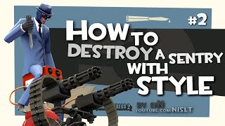 TF2: How to Destroy a Sentry with Style #2 [Epic Gameplay]