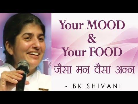 Your MOOD & Your FOOD: Ep 31 Soul Reflections: BK Shivani (English Subtitles)