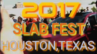 2017 HOUSTON TEXAS SLAB FEST- TEXAN WIRE WHEELS SLAB HOLIDAY