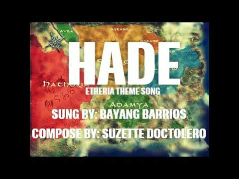 HADE - BAYANG BARRIOS (Etheria)