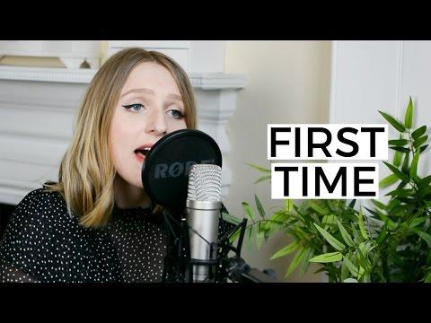 Kygo & Ellie Goulding - First Time | LYRICS COVER by Martha Jane Edwards