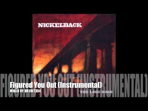 Nickelback - Figured You Out (Instrumental)