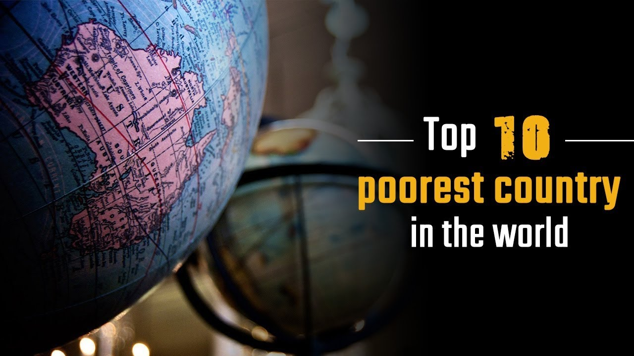 the poorest countries in the world Africa dominates the ranking of the poorest countries in the world based on the latest data from the world banklast year, we spent a month travelling through ethiopia growing up in the eighties.