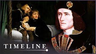 Did King Richard III Kill His Nephews In Their Sleep? | Britain's Bloody Crown | Timeline