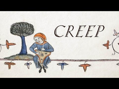 Creep (Medieval Style with Vocals)