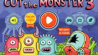 Cut the Monster 3 Game Walkthrough