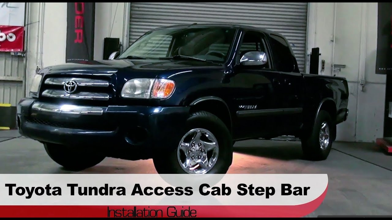 hight resolution of spyder auto installation 1999 06 toyota tundra access cab 01 06 sequoia step bars