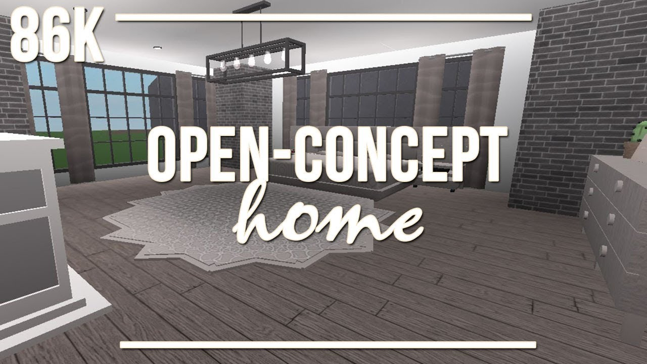 Roblox Welcome To Bloxburg Open Concept Home 86k Youtube