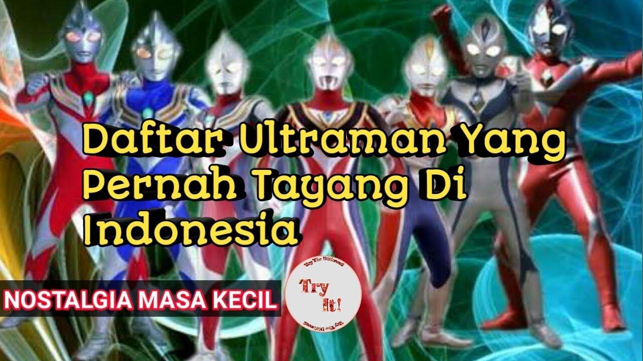 Download ULTRAMAN YANG PERNAH TAYANG DI INDONESIA