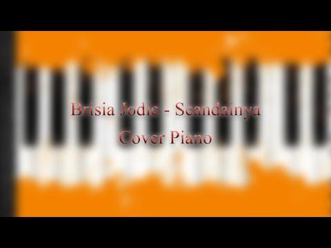 Brisia Jodie - Seandainya (Piano Cover)