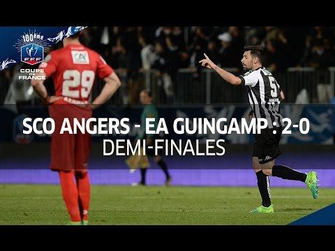 Coupe de France, 1/2 finales : SCO Angers - EA Guingamp 2-0, le résumé