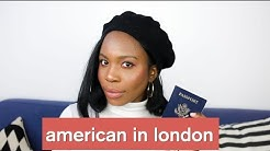 Moving to London as an American
