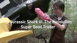 Jurassic Shark III: The Revolution - Super Bowl TV Spot