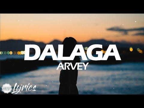Arvey - Dalaga (Lyrics)🎵