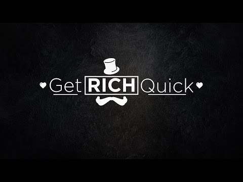 Get Rich Quick: Hope Floats